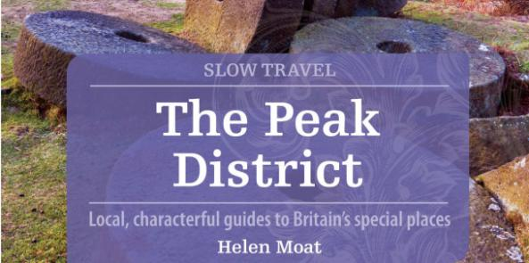The Peak District Slow Travel Guide